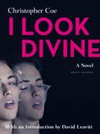 i look divine (ebook)-christopher coe-9783867876599