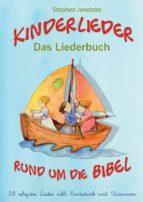 kinderlieder rund um die bibel   28 religiöse lieder inkl. erntedank und vaterunser (ebook) stephen janetzko 9783957227799