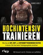 hochintensiv trainieren (ebook)-mario adelt-9783959717199