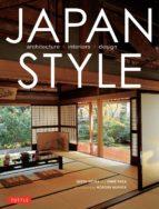 japan style: architecture interiors kimie tada geeta k. mehta 9784805312599