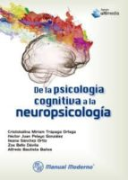 de la psicologia cognitiva a la neuropsicologia 9786074486599