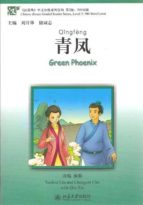 green phenix (incluye cd mp3) chinese breeze graded reader series level 2 (500 words) yuehua liu 9787301149799