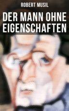 der mann ohne eigenschaften (komplette ausgabe) (ebook)-robert musil-9788027217199