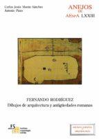 fernándo rodríguez. dibujos de arquitectura y antiguedades romana s-c. j. moran sanchez-9788400099299