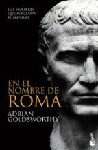 en el nombre de roma-adrian goldsworthy-9788408008699