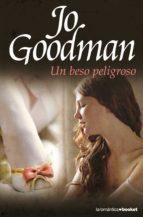un beso peligroso-jo goodman-9788408091899