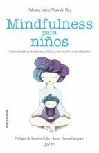 mindfulness para niños paloma sainz vara de rey 9788408136699