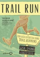 trail run lisa jhung 9788408165699