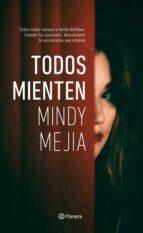 todos mienten (ebook)-mindy mejia-9788408177999