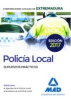 policía local de extremadura. supuestos prácticos-moisés cayetano rodrígue-9788414209899