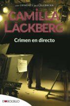 crimen en directo (serie fjällbacka 4)-camilla lackberg-9788415140399