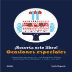 ¡recorta este libro!: ocasiones especiales emily hogarth 9788415317999