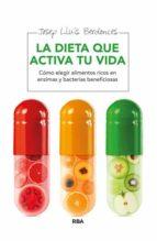 la dieta que activa tu vida josep lluis berdonces 9788415541899