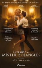 esperando a mister bojangles (ebook)-olivier bourdeaut-9788415631699