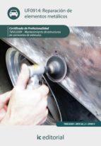 (i.b.d.)reparacion de elementos metalicos. tmvl0309   mantenimien to de estructura de carrocerias de vehiculos 9788415648499