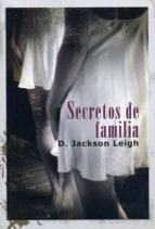 secretos de familia-d.jackson leigh-9788415899099