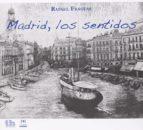 El libro de Madrid, los sentidos autor RAFAEL FRAGUAS DE PABLO EPUB!
