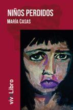 niños perdidos (ebook)-maria casas-9788416097999