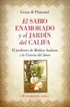 el sabio enamorado y el jardín del califa (ebook)-antonio cutanda morant-9788416100699