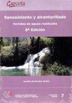 saneamiento y alcantarillado (8ª ed.) aurelio hernández muñoz 9788416228799