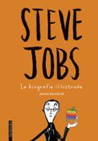 El libro de Steve jobs. la biografia il·lustrada autor JESSIE HARTLAND DOC!