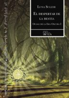 El libro de Despertar de la bestia (ocaso de la era oscura i) autor AZUCENA, (ED.) ADRI�N JULI�N CARRILLO; ENR�QUEZ MART�N PDF!