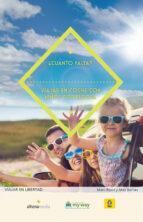 ¿cuanto falta?: viajar en coche con niños por europa marc ripol sainz 9788416395699