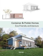 container & prefab homes: eco friendly architecture (ed. bilingüe español ingles) 9788416500499