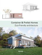 container & prefab homes: eco-friendly architecture (ed. bilingüe español-ingles)-9788416500499