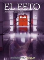el feto (ebook)-alexander copperwhite-9788416508099