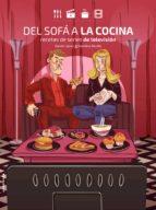del sofa a la cocina: recetas de series de television daniel lopez 9788416700899