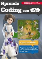 aprende coding con star wars (aprendo con disney) 9788416931699