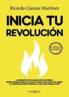inicia tu revolución (ebook)-ricardo llamas martinez-9788417049799