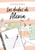 las dudas de alexia (saga alexia 2) (ebook)-susana rubio-9788417671099