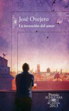 la invención del amor (premio alfaguara de novela 2013) (ebook)-jose ovejero-9788420414799