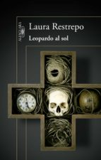 leopardo al sol (ebook) laura restrepo 9788420419299