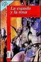 la espada y la rosa antonio martinez menchen 9788420447599