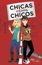 chicas contras chicos (chicas contra chicos 1) (ebook)-9788420484099