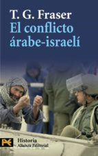 el conflicto arabe israeli t. g. fraser 9788420668499