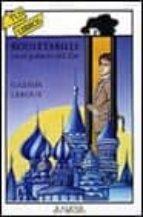 rouletabille en el palacio del zar-gaston leroux-9788420757599