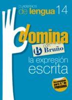 cuadernos domina lengua 14 expresion escrita 4 9788421669099