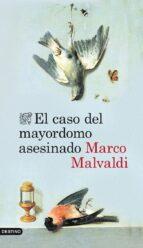 el caso del mayordomo asesinado marco malvaldi 9788423346899