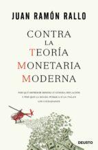 contra la teoría monetaria moderna juan ramon rallo 9788423426799