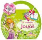 El libro de El maletin de las joyas lili chantilly autor VV.AA. DOC!
