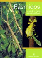 fasmidos: insectos palo e insectos hoja-christoph seiler-sven bradler-rainer koch-9788425516399