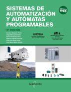 sistemas de automatización y autómatas programables (3ª edicion) 9788426725899
