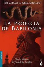 la profecia de babilonia tim lahaye greg dinallo 9788427031999
