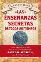 las enseñanzas secretas de todos los tiempos (ebook)-manly p. hall-9788427041899