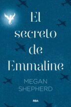 el secreto de emmaline-megan shepherd-9788427211599