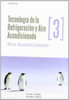 tecnologia de la refrigeracion y aire acondicionado iii william whitman whilliam m. johnson 9788428326599